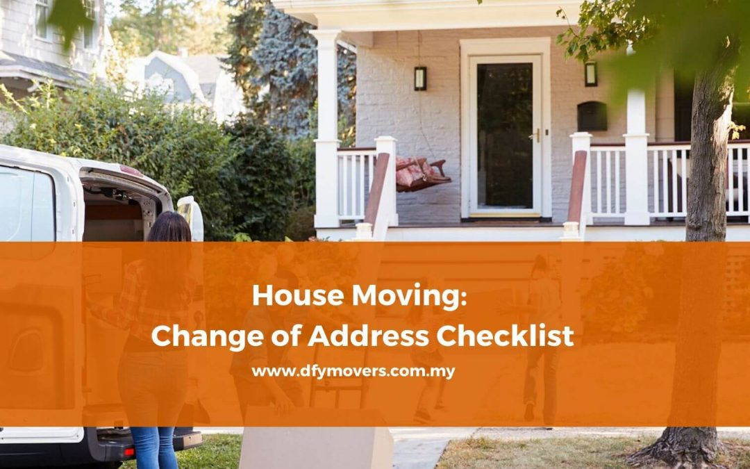 Checklist For Changing New Home Address in Malaysia