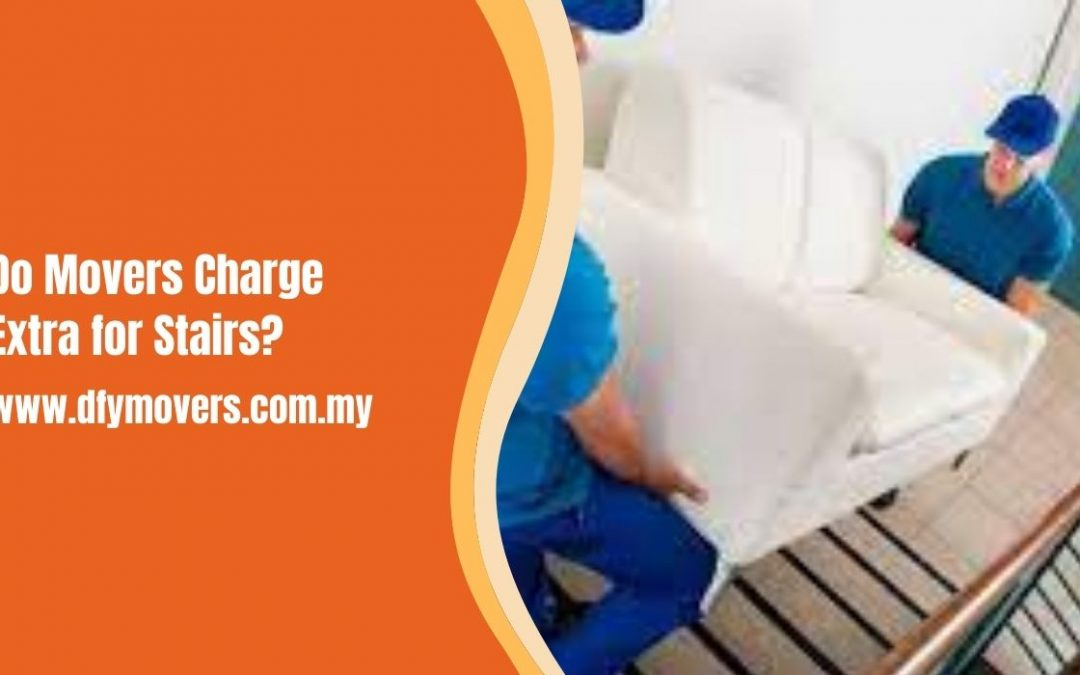 Do Movers Charge Extra for Stairs?